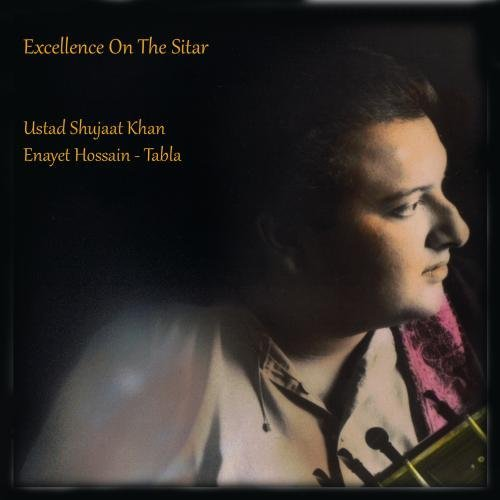 Excellence on the Sitar: Ustad Shujaat Khan & Enayet Hossain