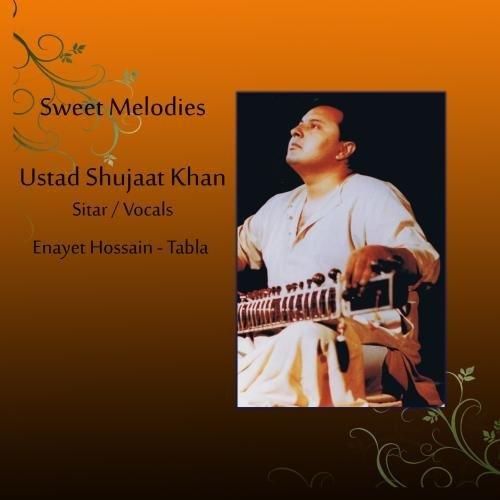 Sweet Melodies: Ustad Shujaat Khan & Enayet Hossain